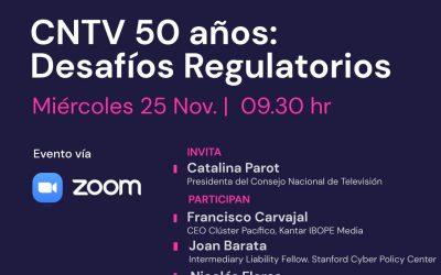 Seminario Internacional CNTV 50 años: Desafíos Regulatorios